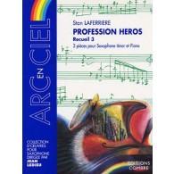 LAFERRIERE S. PROFESSION HEROS VOL 3 SAXO TENOR