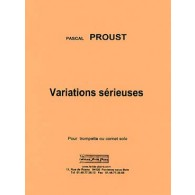 PROUST P. VARIATIONS SERIEUSES TROMPETTE SOLO