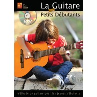 TAUZIN B. LA GUITARE POUR PETITS DEBUTANTS