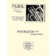 JOUS C. POURQUOI TUBA