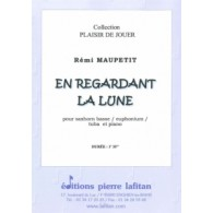 MAUPETIT R. EN REGARDANT LA LUNE TUBA BASSE
