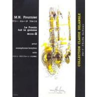 FOURNIER M.H. LE FUSAIN FUIT LA GOMME SAXO BARYTON SOLO