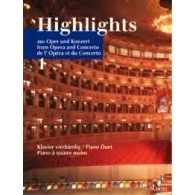 HIGHLIGHTS AUS OPER UND KONZERT VOL 1 PIANO 4 MAINS