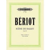 BERIOT C.A. SCENE DE BALLET OP 100 VIOLON