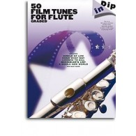 DIP IN 50 FILM TUNES FOR FLUTE GRADED