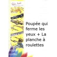 TOULON J. PLANCHE A ROULETTES - POUPEE QUI FERME LES YEUX TROMBONE