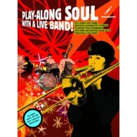 PLAY-ALONG SOUL WITH A LIVE BAND TROMBONE