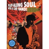 PLAY-ALONG SOUL WITH A LIVE BAND SAXO EB