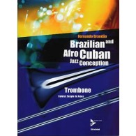 BRANDAO F. BRAZILIAN AND AFRO CUBAN JAZZ CONCEPTION TROMBONE