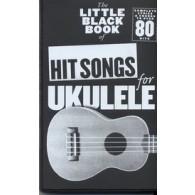LITTLE BLACK SONGBOOK UKULELE HIT SONGS