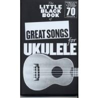 LITTLE BLACK SONGBOOK UKULELE GREAT SONGS