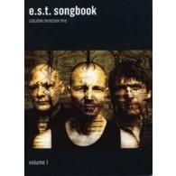 E.S.T. SONGBOOK ESBJORN SVENSSON TRIO