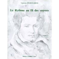 JEGOUX-KRUG L. RYTHME AU FIL DES OEUVRES VOL 3