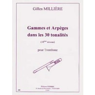 MILLIERE G. GAMMES ET ARPEGES DANS LES 30 TONALITES TROMBONE