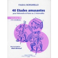 BORSARELLO F. 40 ETUDES AMUSANTES VOL 3 VIOLONCELLE