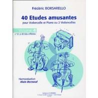 BORSARELLO F. 40 ETUDES AMUSANTES VOL 4 VIOLONCELLE