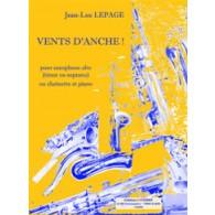 LEPAGE J.L. VENTS D'ANCHE! SAXOPHONE  OU CLARINETTE