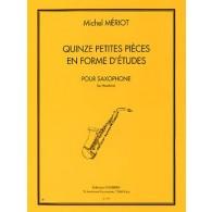 MERIOT M. 15 PETITES PIECES EN FORME D'ETUDES SAXOPHONE