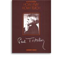 TORTELIER P. HOW I PLAY HOW I TEACH CELLO