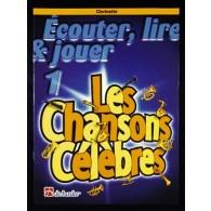 LES CHANSONS CELEBRES VOL 1 CLARINETTE