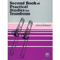 BORDNER SECOND BOOK OF PRATICAL STUDIES FOR TROMBONE