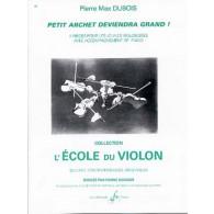 DUBOIS P.M. PETIT ARCHET DEVIENDRA GRAND VIOLON