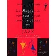 RIBOUR P. LE SOLFEGE A RENDEZ-VOUS AVEC LE JAZZ VOL 3