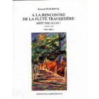 FLEURETTE B. A LA RENCONTRE DE LA FLUTE TRAVERSIERE VOL 1