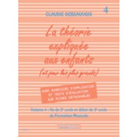 DEBEAUVOIS C. LA THEORIE EXPLIQUEE AUX ENFANTS VOL 4