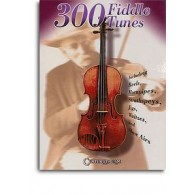 300 FIDDLE TUNES VIOLON