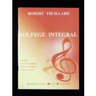TRUILLARD R. SOLFEGE INTEGRAL VOL 1