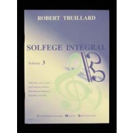 TRUILLARD R. SOLFEGE INTEGRAL VOL 3