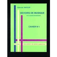 MAYEUR E. DEVOIRS DE MUSIQUE CAHIER 1