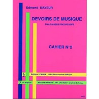 MAYEUR E. DEVOIRS DE MUSIQUE CAHIER 2