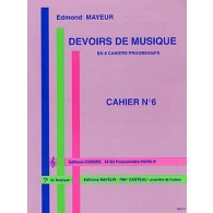 MAYEUR E. DEVOIRS DE MUSIQUE CAHIER 6