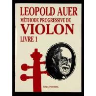 AUER L. METHODE PROGRESSIVE DE VIOLON VOL 1