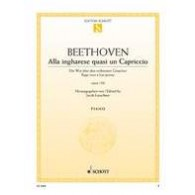BEETHOVEN L.V. ALLA INGHARESE QUASI UN CAPRICCIO PIANO