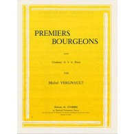 VERGNAULT M. PREMIERS BOURGEONS CLARINETTE