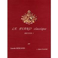 DESCAVES L. LE PIANO CLASSIQUE VOL 1