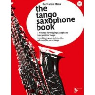 MONK B. THE TANGO SAXOPHONE BOOK