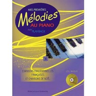 MES PREMIERES MELODIES AU PIANO VOL 1