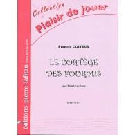 COITEUX F. LE CORTEGE DES FOURMIS FLUTE