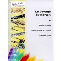 CREPIN A. LE VOYAGE D'HADRIEN TROMBONE