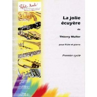 MULLER T. LA JOLIE ECUYERE FLUTE