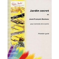 BASTEAU J.F. JARDIN SECRET CLARINETTE
