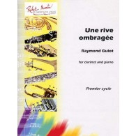 GUIOT R. UNE RIVE OMBRAGEE CLARINETTE