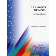 PROUST P. CHANTS DE NOEL ENSEMBLE CLARINETTES