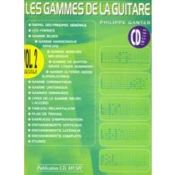 GANTER P. LES GAMMES DE LA GUITARE VOL 2