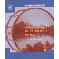 PACZYNSKI G. UNE HISTOIRE DE LA BATTERIE JAZZ TOME 1