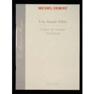 DEBOST M. UNE SIMPLE FLUTE